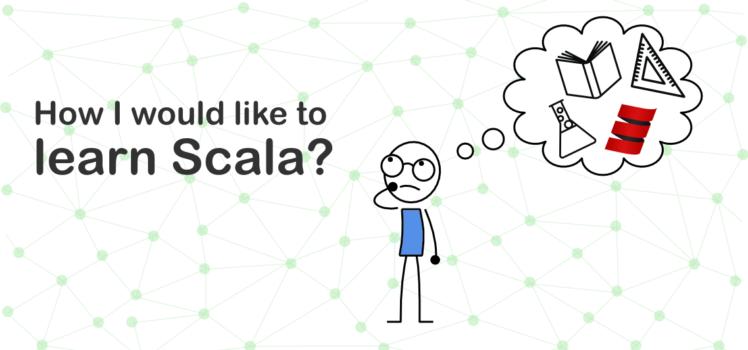 how-woild-i-learn-scala